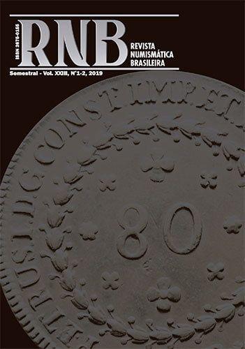 Revista Numismática Brasileira - Vol. XXIII, nº 1-2, 2019: clique na capa para fazer download